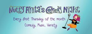Nutty Anita's Comedy Night