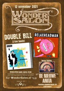 Wondersalon: Relaxheadman + Sickies